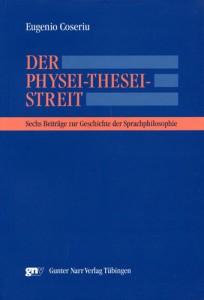 E. Coseriu, Der Physei-Thesei-Streit